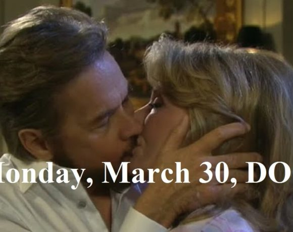 Days Of Our Lives Spoilers For Monday, March 30, DaysDays Of Our Lives Spoilers For Monday, March 30, Days