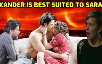 Days of Our Lives Spoilers Xander is best suited to Sarah
