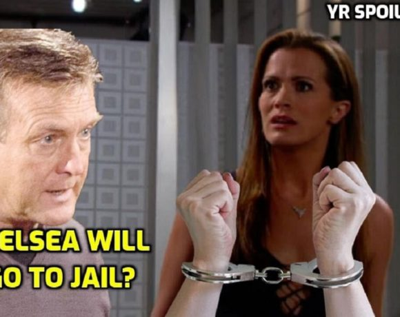The Young And The Restless Spoilers Chelsea will go to jail after Paul finds proof of Calvin death
