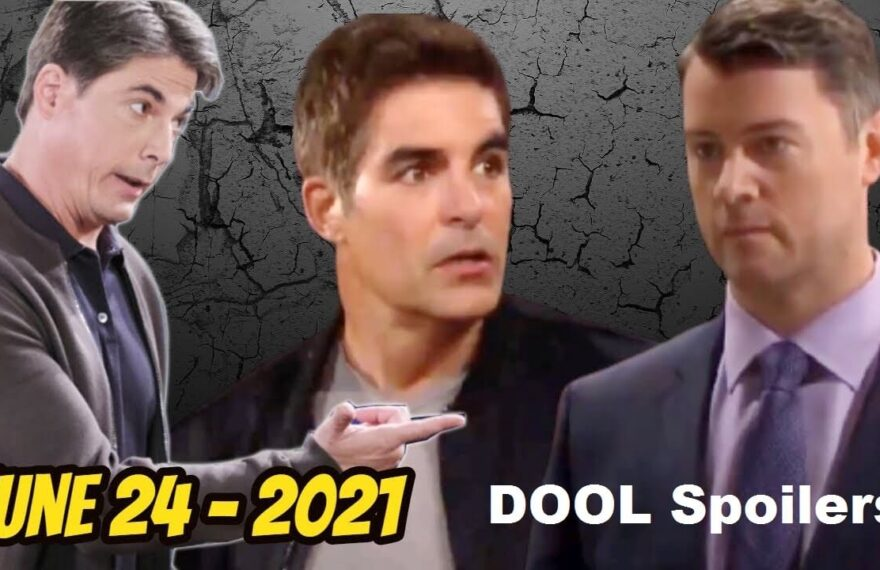 Days of Our Lives Spoilers For Thursday, June 24, DAYS