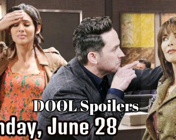 Days of Our Lives Spoilers For Monday, June 28, DAYS