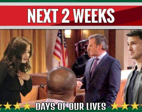 Days of Our Lives Spoilers Next 2 Week July 12-July 23, DAYS